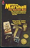 The Hatchet Man (0445406593) by Marshall, William Leonard
