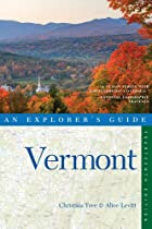 Explorer's Guide Vermont (Explorer's Complete)