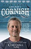 Pete Cross Notes from a Cornish Shed: A choice selection of Pete's columns from Cornwall Today