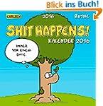 Shit Happens Postkartenkalender 2016