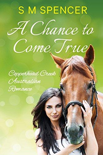 a-chance-to-come-true-copperhead-creek-australian-romance-book-1-english-edition