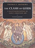 img - for The Clash of Gods: A Reinterpretation of Early Christian Art (Princeton Paperbacks) book / textbook / text book