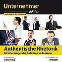 Authentische Rhetorik: Für überzeugendes Auftreten im Business Hörbuch von Ellen Hermens Gesprochen von: Pascal Breuer, Solveig Jeschke