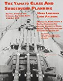 img - for Capital Ships of the Imperial Japanese Navy 1868-1945: The Yamato Class and Subsequent Planning book / textbook / text book