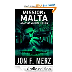 Mission: Malta - A Lawson Vampire Mission (The Lawson Vampire Series)