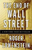 img - for The End of Wall Street book / textbook / text book