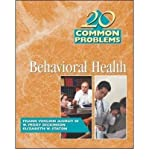 img - for [(20 Common Problems in Behavioral Health)] [Author: Frank Verloin III DeGruy] published on (February, 2002) book / textbook / text book