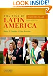 Politics of Latin America: The Power...