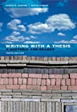 Writing with a Thesis (with 2009 MLA Update Card) (0495899577) by Skwire, Sarah E.