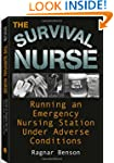 Survival Nurse: Running an Emergency...