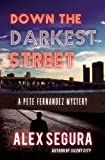 img - for Down the Darkest Street (Pete Fernandez) book / textbook / text book