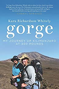 Gorge: My Journey Up Kilimanjaro at 3…