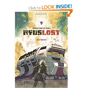 Ryus Lost (Ryus Conflict) (Volume 1) by Mike Marisco, Brian Hickey, Marek McGann and Mike Morrissey