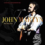 Mad Dog Days [2 Cds+DVD]by John Martyn