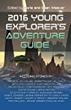 img - for 2016 Young Explorer's Adventure Guide book / textbook / text book