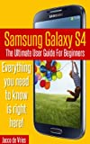 img - for Samsung Galaxy S4: The Ultimate User Guide For Beginners book / textbook / text book