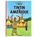 Les Aventures de Tintin : Tintin en Amerique (French Edition)