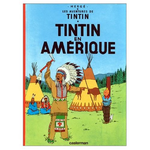 Les Aventures de Tintin: Tintin en Amerique (French Edition of Tintin in America)