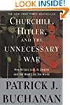 "Churchill, Hitler, and ""The Unnecessa..."