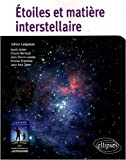 Etoiles et matire interstellaire