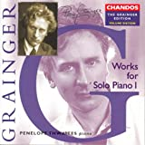 Grainger: Grainger Edition, Vol. 16: Works for Solo Piano, Vol. 1