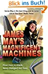 James May's Magnificent Machines: How...