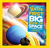 Catherine D. Hughes First Big Book of Space (National Geographic Little Kids)
