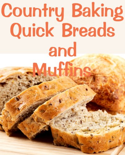 Country Baking Quick Breads and Muffins by June Kessler ebook deal