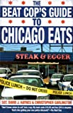 The Beat Cops Guide to Chicago Eats