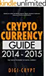 Cryptocurrency: Guide To Digital Curr...