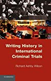 img - for Writing History in International Criminal Trials book / textbook / text book