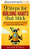 Habits for Life: 9 Steps for Building Habits that Stick (English Edition)