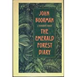 The Emerald Forest Diary: A Filmaker's Odyssey