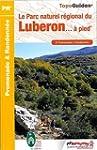 Le Parc naturel r�gional du Luberon.....