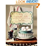 At My Grandmother's Table: Heartwarming Stories and Cherished Recipes from the South by Faye Porter