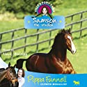 Tilly's Pony Tails 4: Samson Audiobook by Pippa Funnell Narrated by Clare Balding
