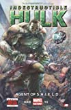 img - for Indestructible Hulk, Vol. 1: Agent of S.H.I.E.L.D. book / textbook / text book