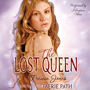 The Lost Queen: Faerie Path, Book 2 | [Frewin Jones]