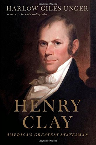henry-clay-americas-greatest-statesman