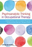 img - for Psychoanalytic Thinking in Occupational Therapy book / textbook / text book