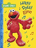 Hokey Pokey Elmo (Sesame Street) (Big Bird's Favorites Board Books)