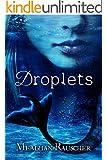 Droplets (DROPLETS Trilogy Book 1)
