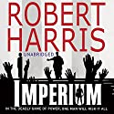 Imperium (       UNABRIDGED) by Robert Harris Narrated by Bill Wallis