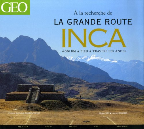la grande route inca. Black Bedroom Furniture Sets. Home Design Ideas