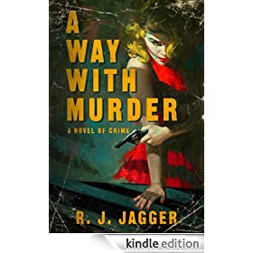 A Way With Murder (Bryson Wilde Thriller)