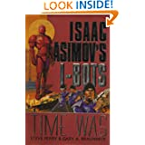 Time Was (Isaac Asimov's I-Bots)