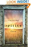 Setting Spirits Free: Clear Negative Energy & Help Ghosts Cross Over