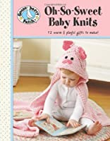 Oh-So-Sweet Baby Knits