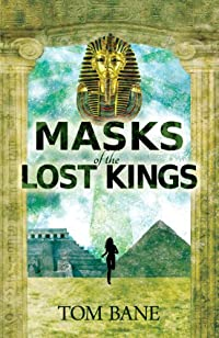 (FREE on 8/29) Masks Of The Lost Kings: Part 1 Of The Suzy Da Silva Series by Tom Bane - http://eBooksHabit.com