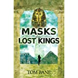 Masks of the Lost Kings (Suzy da Silva Series)by Tom Bane